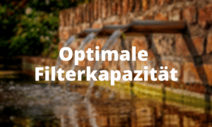 Optimale Filterkapazität