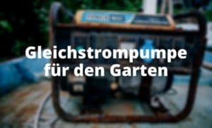 Gleichstrompumpe für den Garten