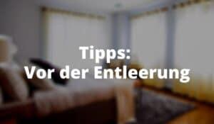 Tipps - Vor der Entleerung