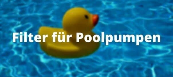 Filter für Poolpumpen