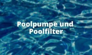 Poolpumpe und Poolfilter